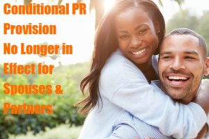 Conditional-PR-Provision-No-Longer-in-Effect-for-Spouses-and-Partners