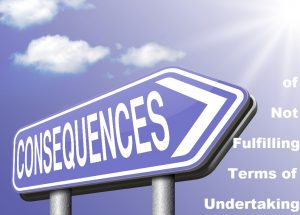 Consequences-of-Not-Fulfilling-Terms-of-Undertaking