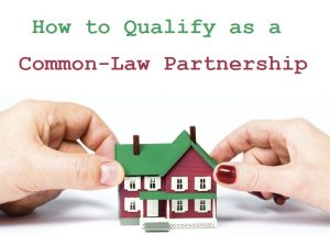 How-to-Qualify-as-a-Common-Law-Partnership