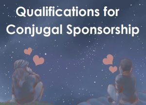 Qualifications-for-Conjugal-Sponsorship