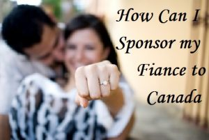 How-Can-I-Sponsor-my-Fiance-to-Canada